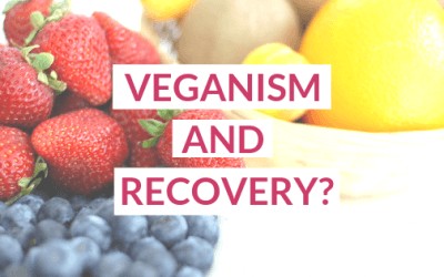 Veganism & Diet Recovery: Can You Do Both?