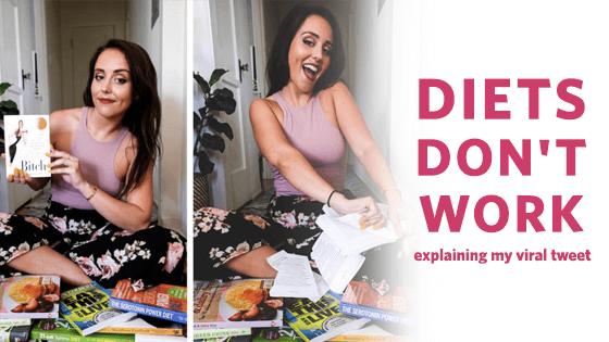 Diets Don't Work: My Viral Tweet